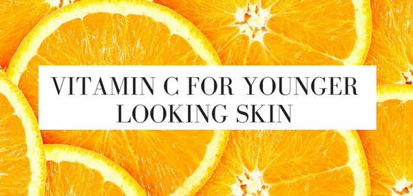 VITAMIN C FOR YOUNGER LOOKING SKIN